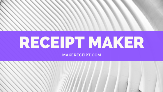 Everything you need to know about Receipt Makers