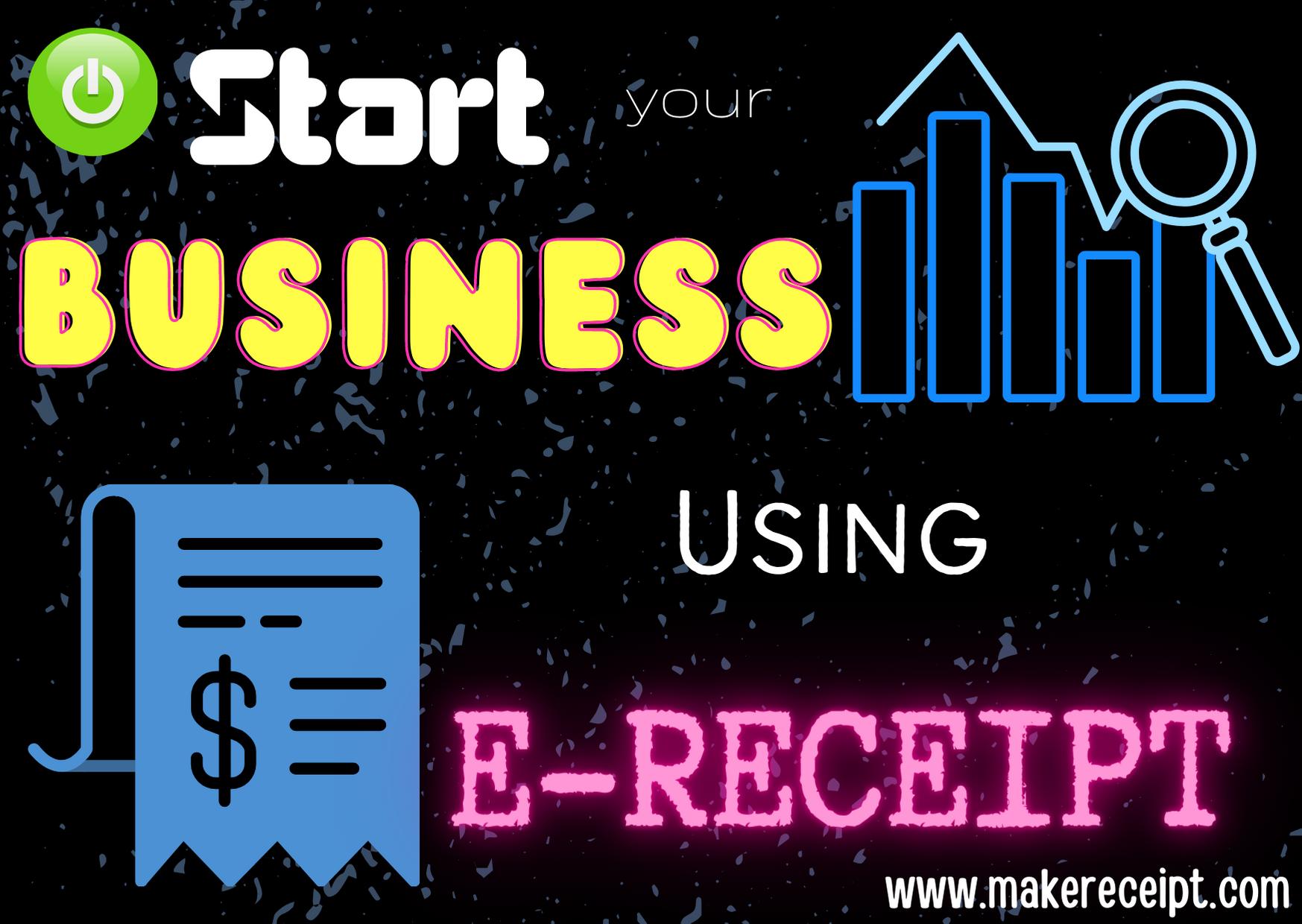 Start Your Business Using E-receipt