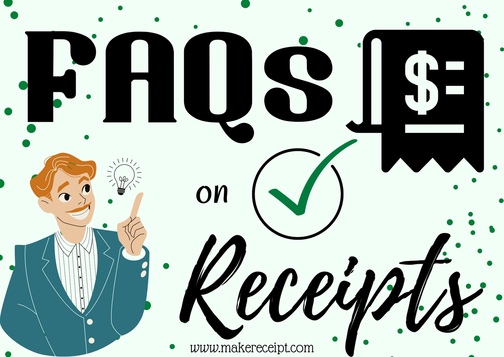 Frequently Asked Questions on Receipts