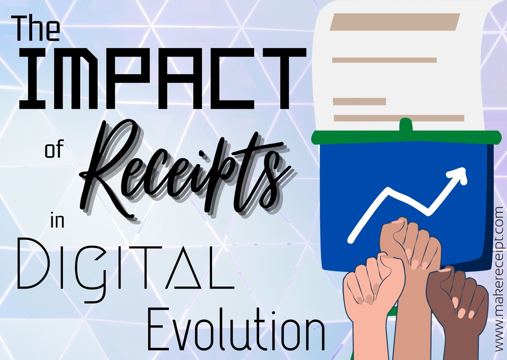 THE IMPACT OF RECEIPTS IN DIGITAL EVOLUTION
