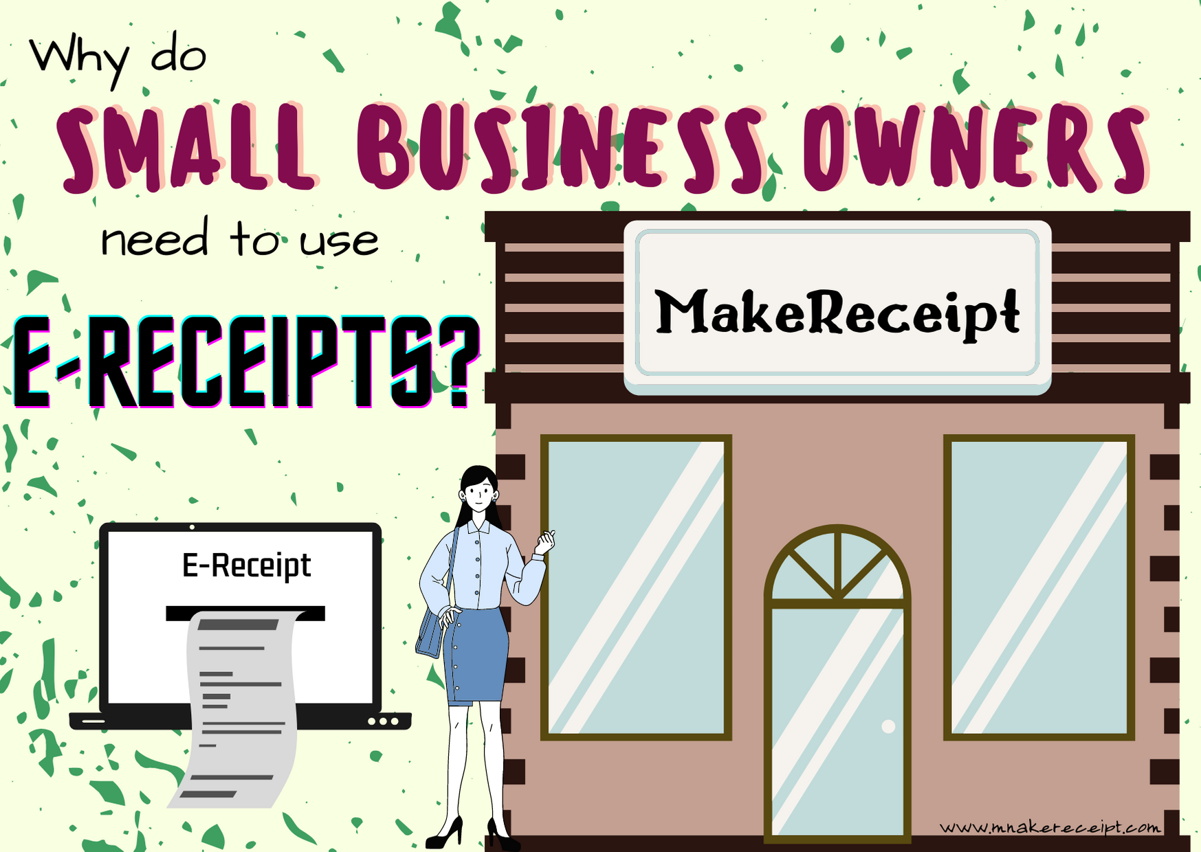 WHY DO SMALL BUSINESS OWNERS NEED TO USE E-RECEIPTS?